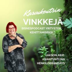 Read more about the article Podcast: Asiantuntijan henkilöbrändi – Ollako vai eikö olla?